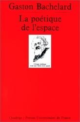 La Poétique de l'espace de Gaston Bachelard