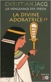 La vengeance des dieux, Tome 2 - La divine adoratrice (Anglais) de Christian Jacq ( 20 décembre 2006 ) - 20/12/2006