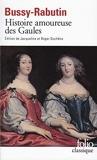 Histoire amoureuse des Gaules de Comte de Bussy-Rabutin (22 janvier 1993) Poche - 22/01/1993