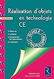 Réalisation d'objet en technologie - CE