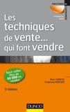 Les techniques de vente ... qui font vendre - 5ème Édition - Dunod - 18/04/2012