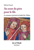 Au nom du père pour le fils - Le testament spirituel de Judah Ibn Tibbon
