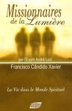 Missionnaires de la Lumière, par l'Esprit André Luiz