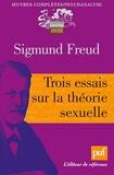Trois essais sur la théorie sexuelle - Presses Universitaires de France - PUF - 20/01/2010