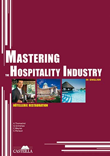 Mastering the hospitality industry (2010)