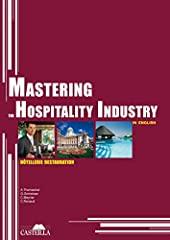 Mastering the hospitality industry (2010) - Manuel élève d'Arlette Thomachot