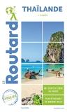 Guide du Routard Thaïlande 2022-23 - (+ Plongées)
