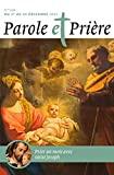 Parole et prière n°138 décembre 2021 - Saint Joseph
