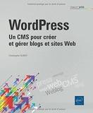 WordPress - Un CMS pour créer et gérer blogs et sites web