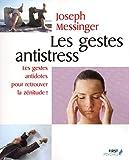 Les gestes antistress - Format Kindle - 5,49 €