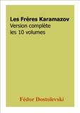 Les Frères Karamazov (Version complète les 10 volumes) - Format Kindle - 2,04 €