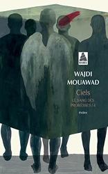 Ciels - Le Sang des promesses - 4 de Wajdi Mouawad