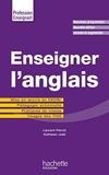 Enseigner l'anglais - Mise en oeuvre du CECRL - Pédagogie actionnelle - Pratiques de classe - Usages des TICE