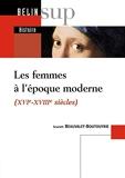 Les femmes à l'époque moderne (XVIe-XVIIIe siècles)