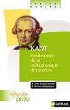 Intégrales de Philo - KANT, Fondements de la Métaphysique des Moeurs de Collectif (4 mars 2010) Broché