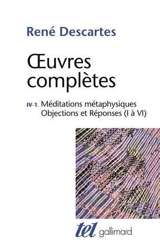 Œuvres complètes, IV, 1:Méditations métaphysiques
