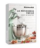 KitchenAid - La Pâtisserie facile