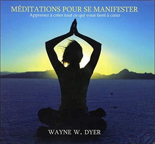 Méditations pour se manifester