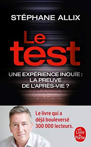 Le Test - Une expérience inouïe