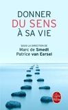 Donner du sens à sa vie by Marc de Smedt (2012-03-14) - Lgf (2012-03-14) - 14/03/2012