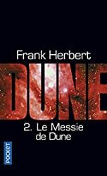 Le Cycle De Dune Tome 2 - Le Messie De Dune de Frank HERBERT