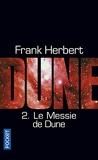Le Cycle De Dune Tome 2 - Le Messie De Dune