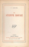 La Steppe Rouge - Gallimard.