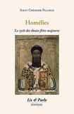 Homélies. Saint Grégoire Palamas - Le cycle des douze fêtes majeures