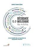 Décodage biologique des maladies