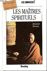 Les Maîtres spirituels de BROSSE Jacques