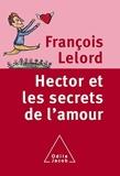 Hector et les secrets de l'amour - Odile Jacob - 10/03/2005