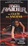 Tomb Raider, N° 2 - Le culte des anciens de E-E Knight,Fabrice Joly (Traduction) ( 19 août 2004 ) - Fleuve Noir (19 août 2004) - 19/08/2004