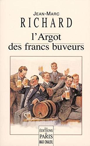 L'Argot des francs-buveurs