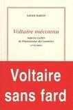 Voltaire méconnu - Aspects cachés de l'humanisme des Lumières (1750-1800) - Dominique Martin Morin - 09/03/2015