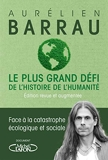 Le plus grand défi de l'histoire de l'humanité - Edition revue et augmentée - Michel Lafon - 09/01/2020