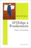D'Oedipe à Frankenstein - Figures du handicap