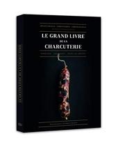 Le Grand Livre De La Charcuterie d'Arnaud Nicolas