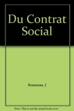 Du Contrat Social - Editions Garnier Freres