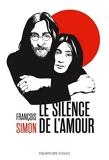 Le silence de l'amour - Les années Lennon au Japon