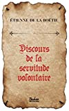 Discours de la servitude volontaire - Hades éditions - 09/09/2015