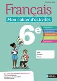 Français - Mon cahier d'activités 6e