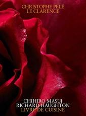Christophe Pelé, Le Clarence - Le livre de cuisine de Christophe Pelé