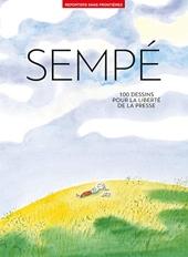 100 Dessins de Jean-Jacques Sempé pour la liberté de la presse de Reporters sans front