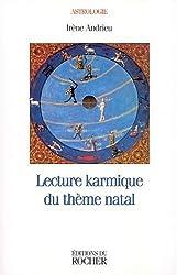 Lecture karmique du thème natal d'Irène Andrieu