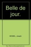 Belle de jour. - Gallimard