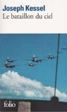 Le Bataillon du ciel de Joseph Kessel (7 novembre 1974) Poche