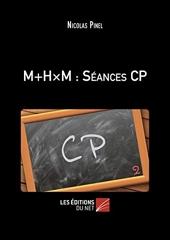 M+H×m - Séances CP de Nicolas Pinel