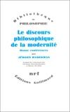Le discours philosophique de la modernité - Douze conférences - Gallimard - 11/05/1988