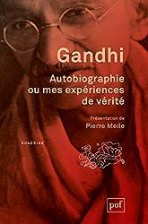 Autobiographie ou mes expériences de vérité - Présentation et notes de Pierre Meile. Traduit de l'anglais par Georges Belmont de Gandhi