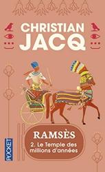 Ramsès, tome 2 - Le Temple des millions d'années de Christian Jacq